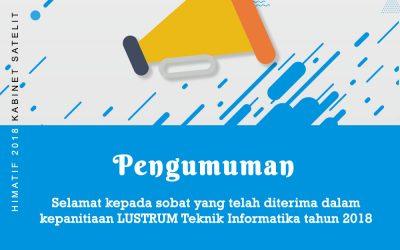 PENGUMUMAN – Kepanitiaan Lustrum Teknik Informatika 2018